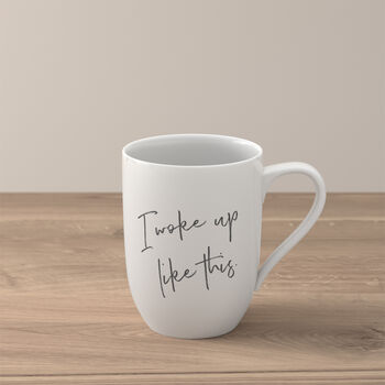 Statement mug «I woke up like this»